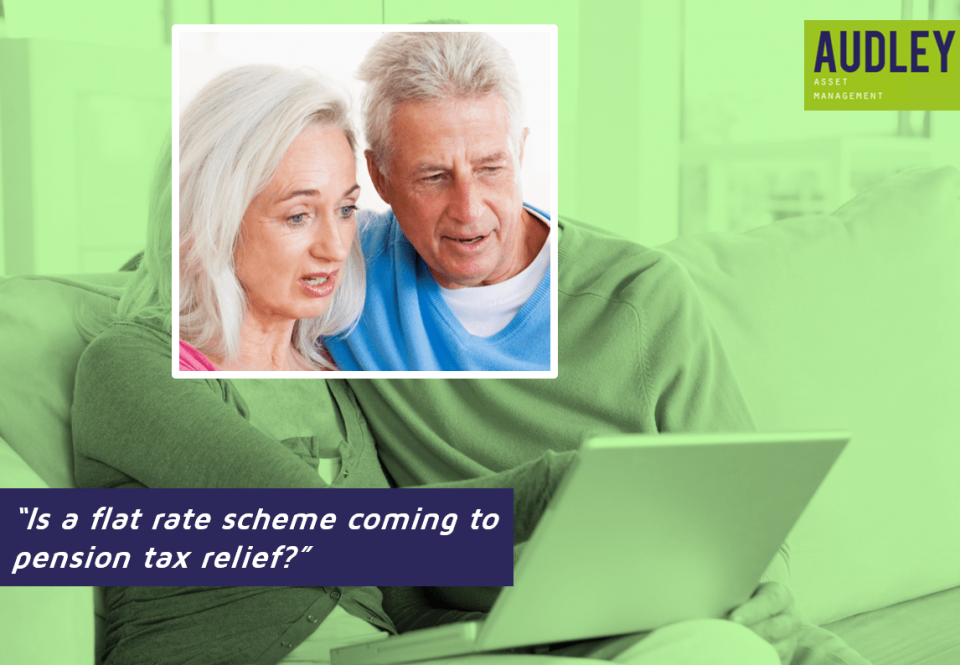 Is a flat rate scheme coming to pension tax relief?