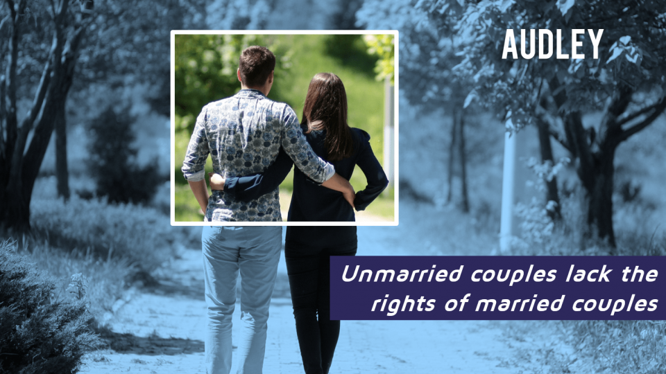 Unmarried couples lack the rights of married couples